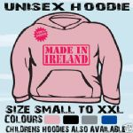 MADE IN IRELAND BIRTHDAY UNISEX HOODIE HOODED TOP